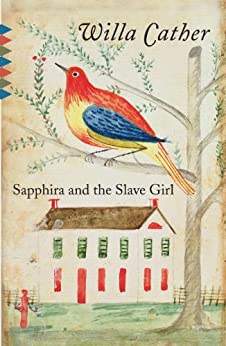Sapphira and the Slave Girl (Vintage Classics) by [Cather, Willa]