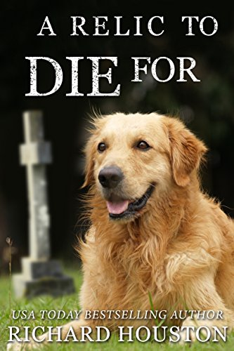 A Relic To Die For by Richard Houston ebook deal