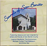 img - for Sounds of San Benito County, California (2003 MUSIC CD) book / textbook / text book