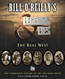 Books : Bill O'Reilly's Legends and Lies: The Real West