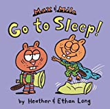 Max and Milo Go to Sleep!, Heather Long, 1442451432