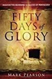 Fifty Days of Glory, Mark Pearson, 162136710X