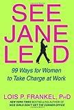 See Jane Lead, Lois P. Frankel, 0446579688