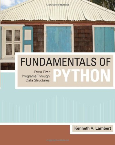 Fundamentals of Python: From First Programs through Data Structures by Cengage Learning