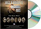 [Bill O'Reilly Legends and Lies: The Real West Audio CD] Legends and Lies The Real West Audiobook, CD, Unabridged by David Fishe, Bill O'Reilly