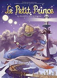 Le Petit Prince, tome 23 : La planète des Bamalias par Christine Chatal