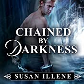 Chained by Darkness: Sensor, Book 2.5 | Susan Illene