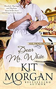 Mail-Order Bride Ink: Dear Mr. White