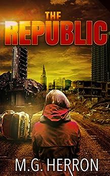The Republic by [Herron, M.G.]