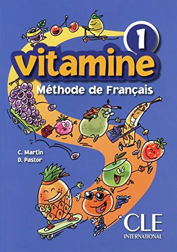 Vitamine 1 : Livre de l'eleve (French Edition)