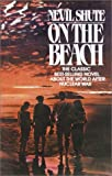 On the Beach, Nevil Shute, 0345420195