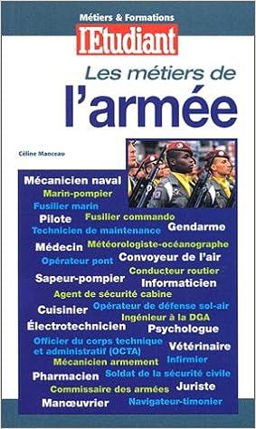 En ligne téléchargement gratuit Les métiers de l'armée, édition 2000 pdf