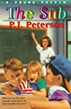 The Sub, P. J. Petersen, 0140374426