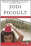 Keeping Faith, Jodi Picoult, 006134821X