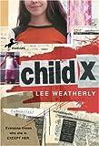 Child X, Lee Weatherly, 0440419042
