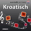 EuroTalk Rhythmen Kroatisch Rede von  EuroTalk Ltd Gesprochen von: Fleur Poad