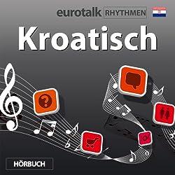 EuroTalk Rhythmen Kroatisch