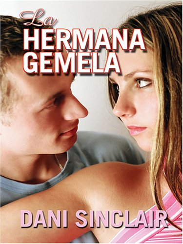 La Hermana Gemela by Brand: Thorndike Press