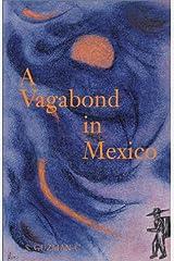 A Vagabond in Mexico Paperback