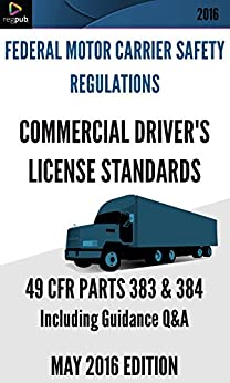 Commercial Driver 39 S License Standards Fmcsr 49 Cfr