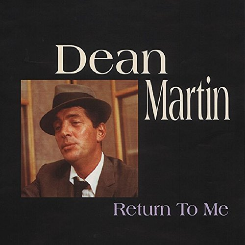 DEAN MARTIN - Return To Me 1956-1961 - Zortam Music