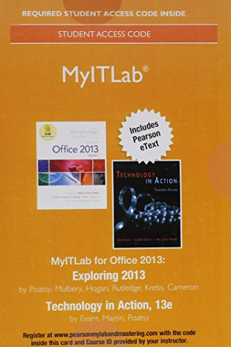 Myitlab 2013 With Pearson Etext     Access Card    For Exploring 2013 With Technology In Action