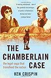 The Chamberlain Case, Ken Crispin, 1922070033