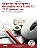 Engineering Graphics Essentials with AutoCAD 2013, Plantenberg, Kirstie, 1585037486