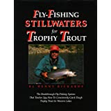 Denny Rickards Author of Fly Fishing Stillwater's for Trophy Trout, Fly Fishing The Wests Best Trophy Lakes, Tying Stillwater