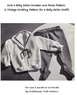 9d34cf92d3200 Knit a Baby Sailor Outfit - Vintage Knitting Pattern for Baby Sailor  Cardigan and Leggings by