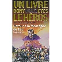 RETOUR À LA MONTAGNE DE FEU(DÉFIS FANTASTIQUES 50)