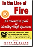 In the Line of Fire: An Interactive Guide to Handling Tough Questions