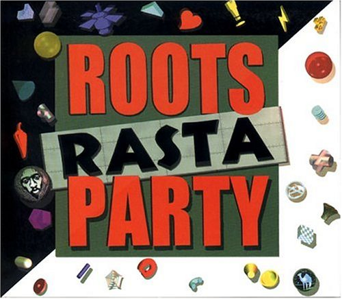 Roots Rasta Party