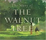 img - for Story of the Walnut Tree book / textbook / text book