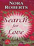 Search for Love, Nora Roberts, 0786261374