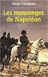Les Mensonges de Napoléon par Cosseron