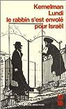 Lundi le rabbin s'est envolé pour Israël par Kemelman