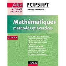 Mathématiques Méthodes et Exercices PC-PSI-PT - 3e éd. (Concours Ecoles d'ingénieurs) (French Edition)