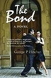 The Bond: A Novel