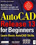 img - for Autocad Release 13 for Beginners book / textbook / text book
