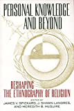 img - for Personal Knowledge and Beyond: Reshaping the Ethnography of Religion (Critical America) book / textbook / text book