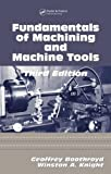 img - for Fundamentals of Metal Machining and Machine Tools, Third Edition (CRC Mechanical Engineering) book / textbook / text book