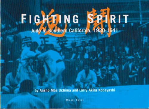 Download Fighting Spirit - Judo in Southern California 1930 - 1941 ebook