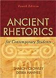 Ancient Rhetorics for Contemporary Students (4th Edition)