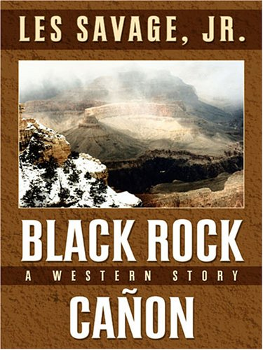 Download Black Rock Canon: A Western Story (Five Star Western Series) pdf