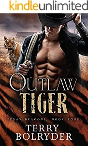 Outlaw Tiger (Texas Dragons Book 4)