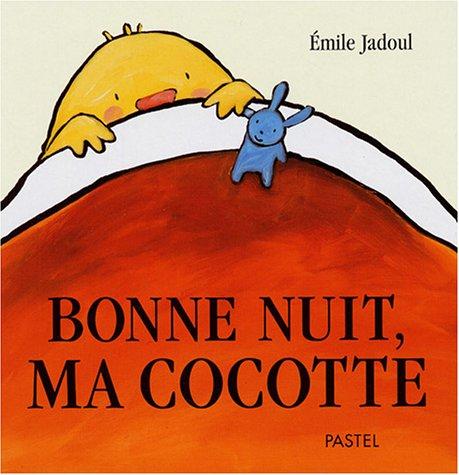 M diath que de saint hilaire de riez nouveaut s albums bonne nuit ma cocotte - Mediatheque saint hilaire de riez ...
