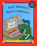 Surf Sammy's New Computer, Christina Burkhart, 0966202503