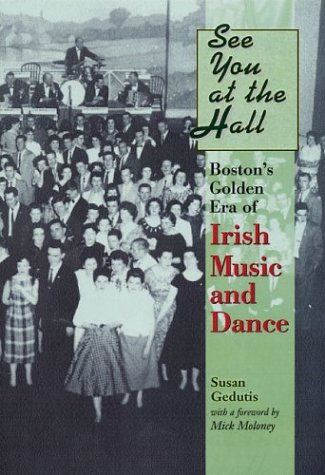 Download See You at the Hall: Boston's Golden Era of Irish Music and Dance ebook