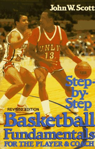 Step-By-Step Basketball Fundamentals for the Player and Coach (Court Cigars)
